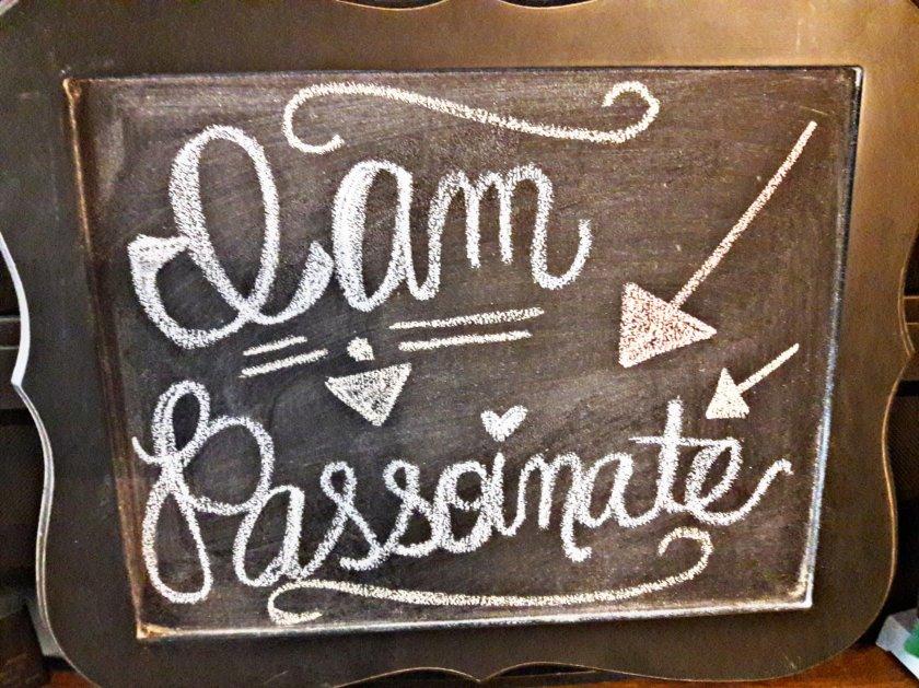 I am passionate